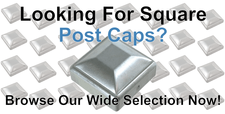 Square Fence Fittings Post Caps & Finials